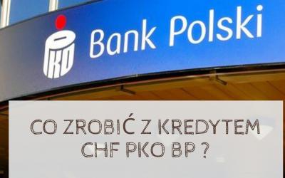 Co frankowicze PKO BP mogą zrobić ze swoim kredytem we frankach?