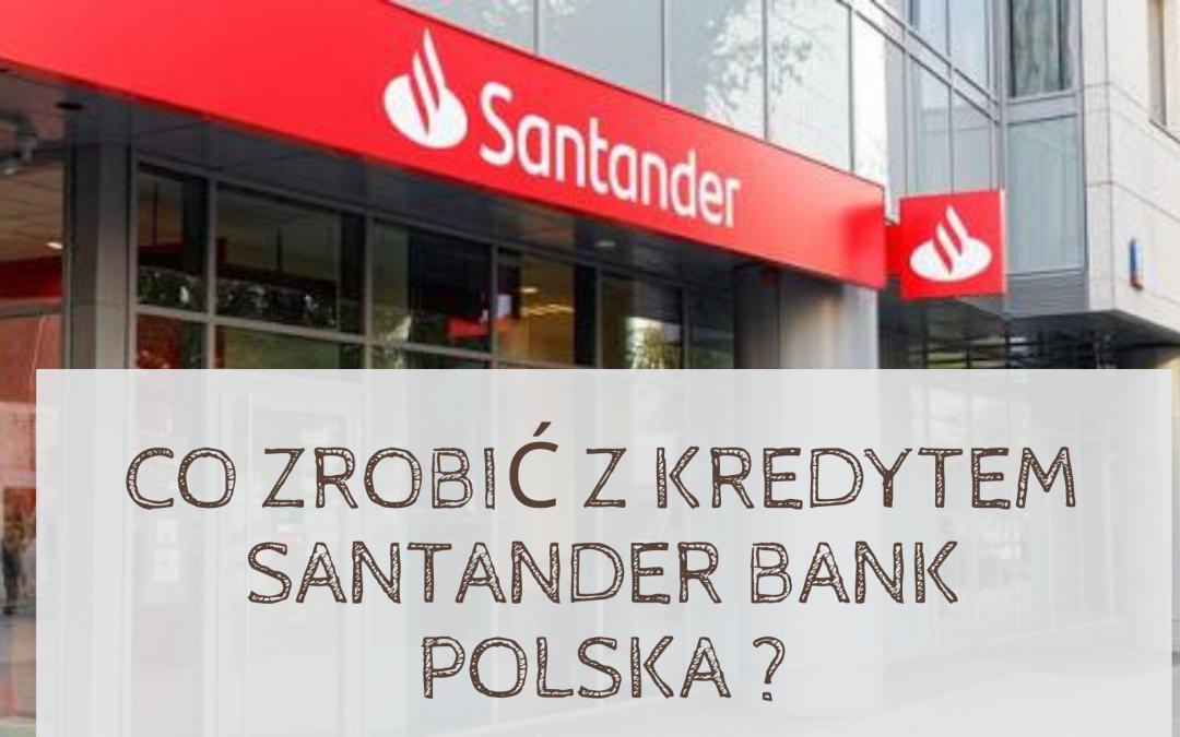 Santander Bank Polska frankowicze i pozwy za kredyty CHF