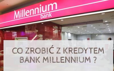 Frankowicze z Banku Millennium jak pozbyć się kredytu we frankach?