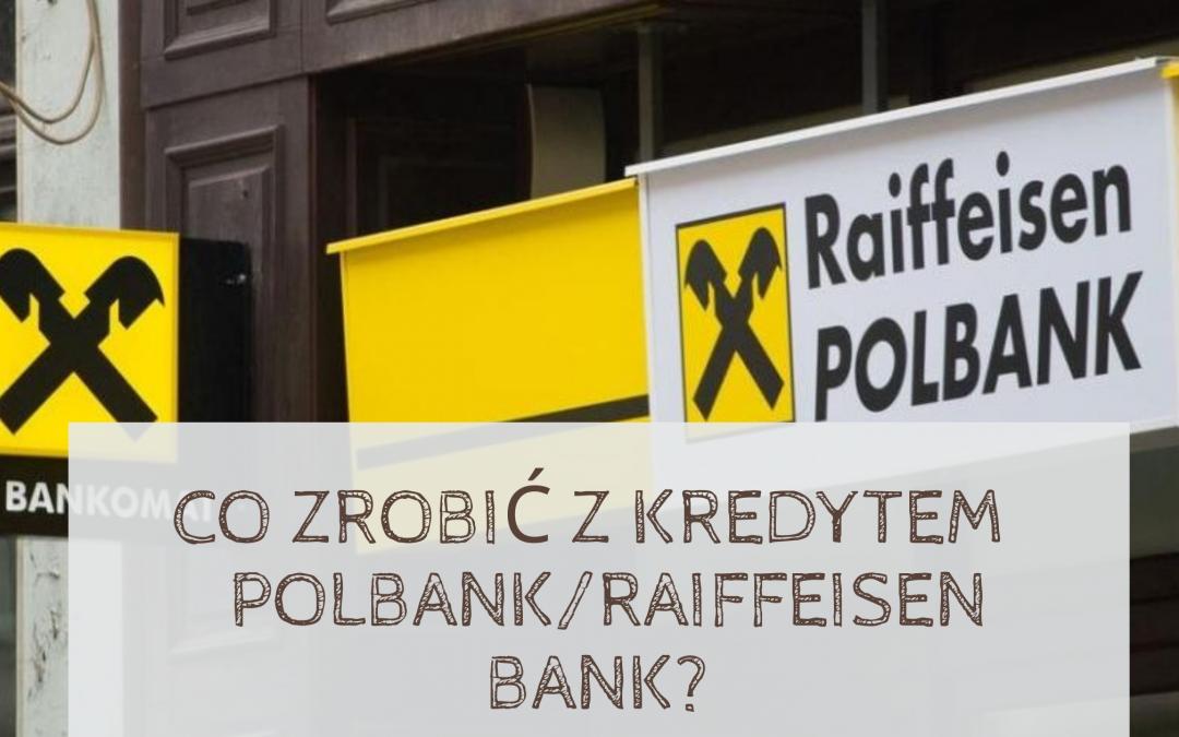 Dlaczego i jak frankowicze mogą pozwać Raiffeisen Bank za kredyt we frankach?